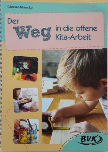 Der Weg in die offene Kita-Arbeit - Deutsches Ferninstitut für Bildung, Pädagogik und Sozialmanagement GmbH